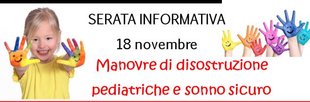 MANOVRE di DISOSTRUZIONE PEDIATRICHE e SONNO SICURO – serata di informazione – 18 novembre